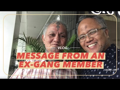 VLOG: Message from an exgang member