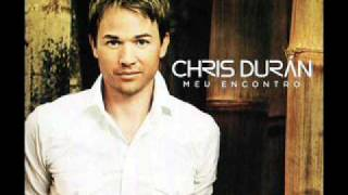 Chris Duran - Nunca me Deixou