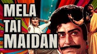 MELA TEY MEDAN (Punjabi) Mustafa Qureshi, Yosuf Khan, Anjuman …