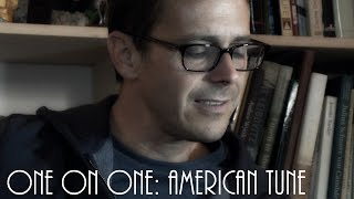 ONE ON ONE: Glen Phillips - American Tune (Paul Simon) September 24th, 2013 New York City