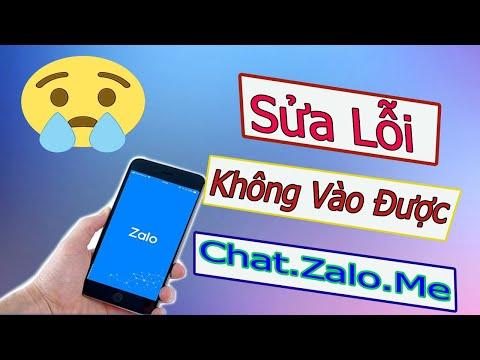 Cách Sửa Lỗi Vào Trang Web Chat Zalo Trên Điện Thoại    Khắc Phục Lỗi Vào Zalo