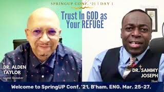 SpringUP Conf. '21: Day 1 with Guest Speaker Dr. Alden Taylor