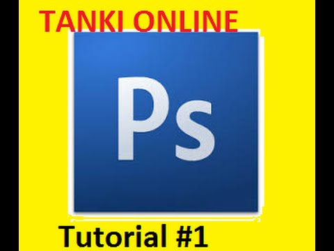 Урок №1 по Adobe Photoshop CS3 Танки Онлайн