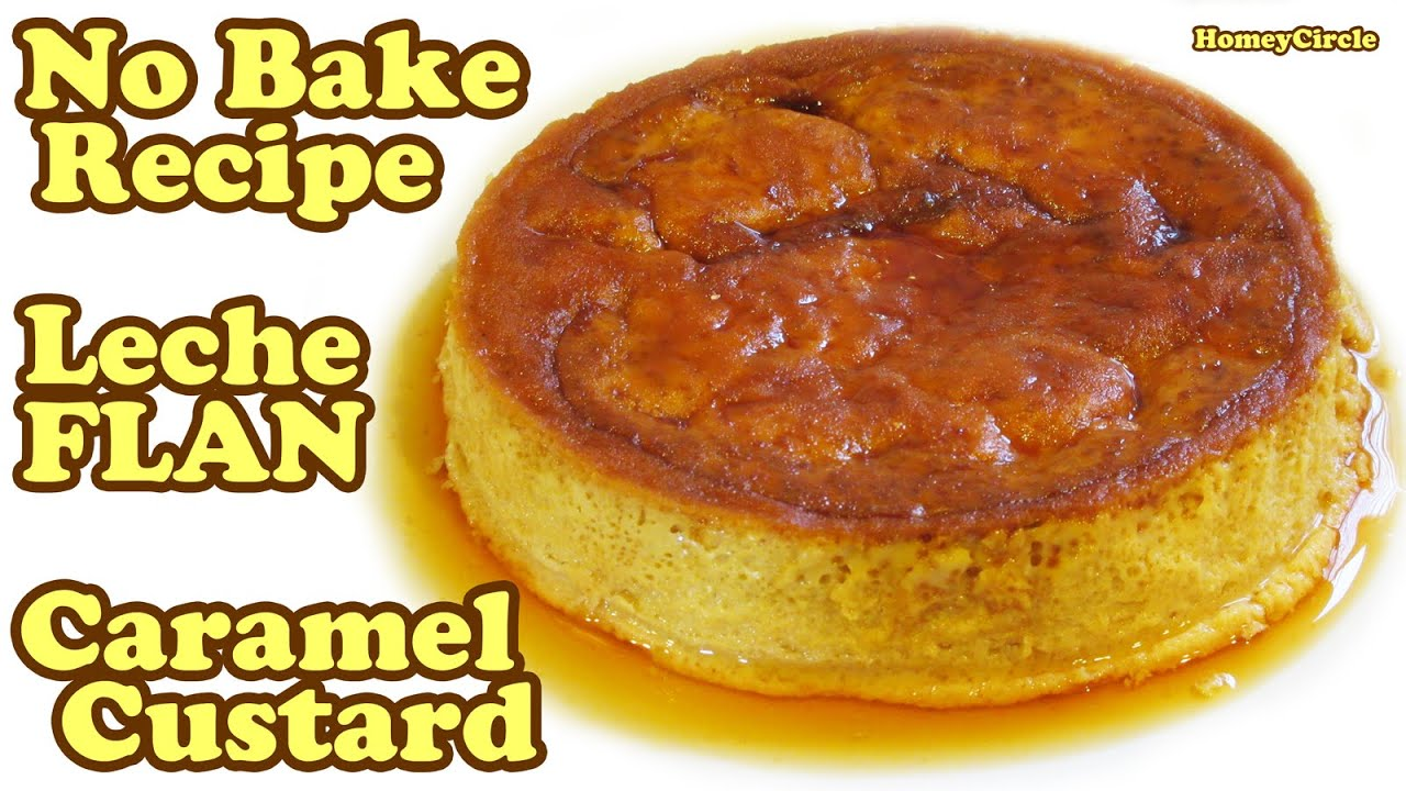 Leche Flan Desserts Recipe - Egg Pie Milk Caramel Custard Eggs Pudding Easy Dessert Recipes Jazevox