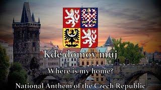 National Anthem: Czech Republic - Kde domov můj [Remastered]
