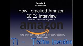 Amazon Interview preparation- how i cracked SDE 2- tutorial 1 - Introduction