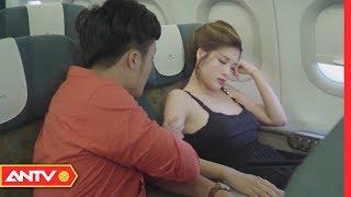 Ma men sờ soạng hoa hậu trên máy bay và cái kết | Kỹ năng sống [số 135] | ANTV