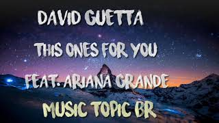 David Guetta - This Ones For You Feat. Ariana Grande (Audio)
