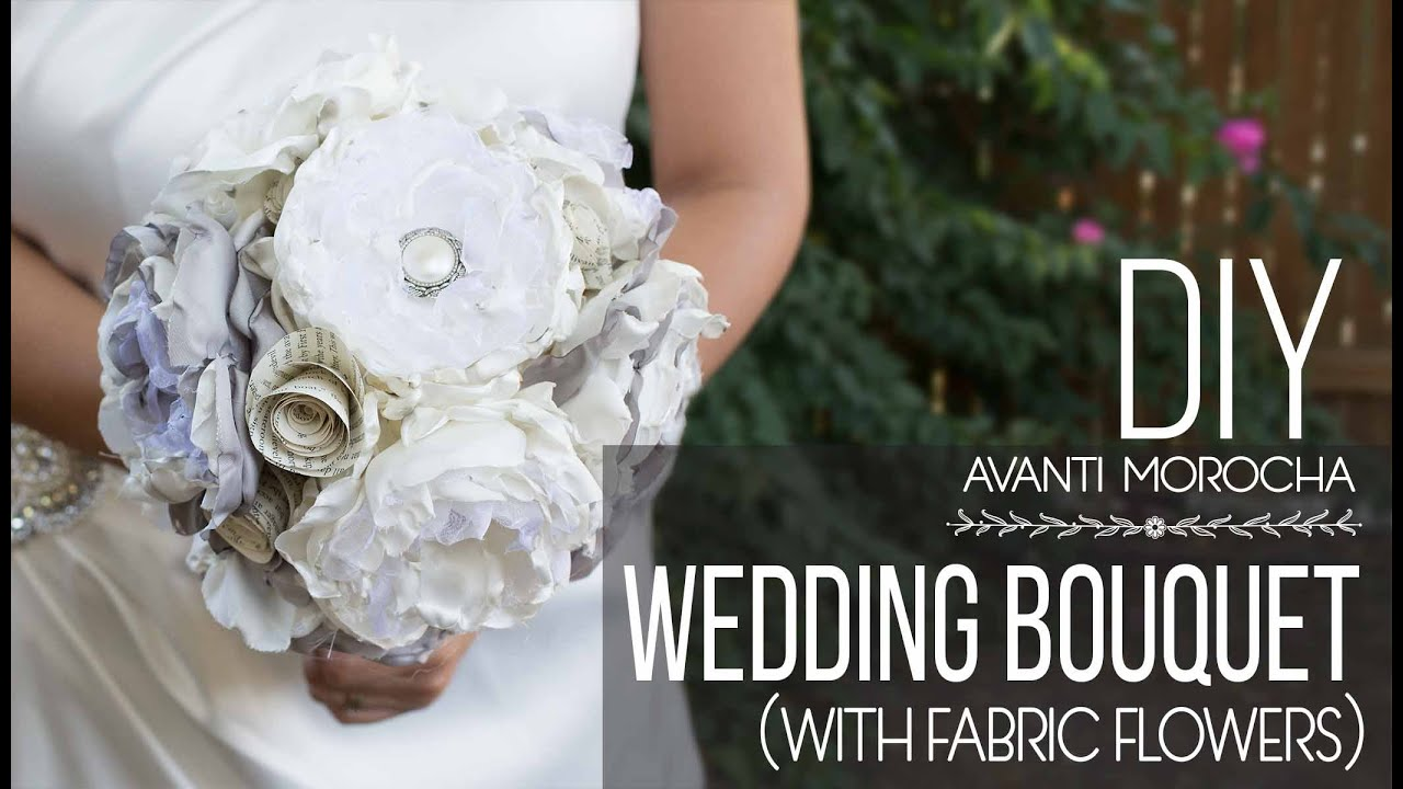 Diy Wedding Bouquet With Fabric Flower Bouquet De Novia Youtube