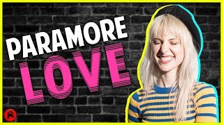 5 Reasons Why People LOVE Paramore