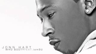 Jonn Hart - Who Booty feat iamSU Produced By RawSmoov
