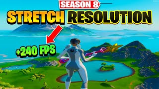 The Best Stretch Resolขtions In Fortnite Season 8 (240+ FPS boost, 0 Input Delay)