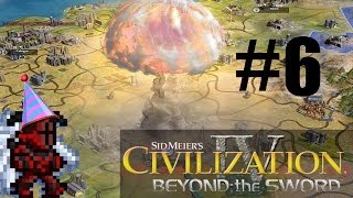 Let's Play: Civilization IV: Beyond the Sword Part 6: SUDDENLY, WAR