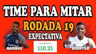DICAS RODADA 19 - TIME PARA MITAR Rodada 19 - CARTOLA FC 2018