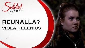 Viola Helenius | Reunalla |Salatut elämät