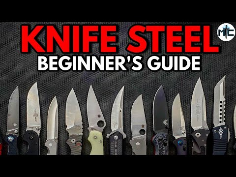 The Beginner's Guide to Knife Steel