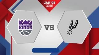 San Antonio Spurs vs Sacramento Kings: January 8, 2018