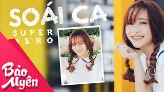 Soái Ca Super Hero | Official Lyrics Video | Bảo Uyên