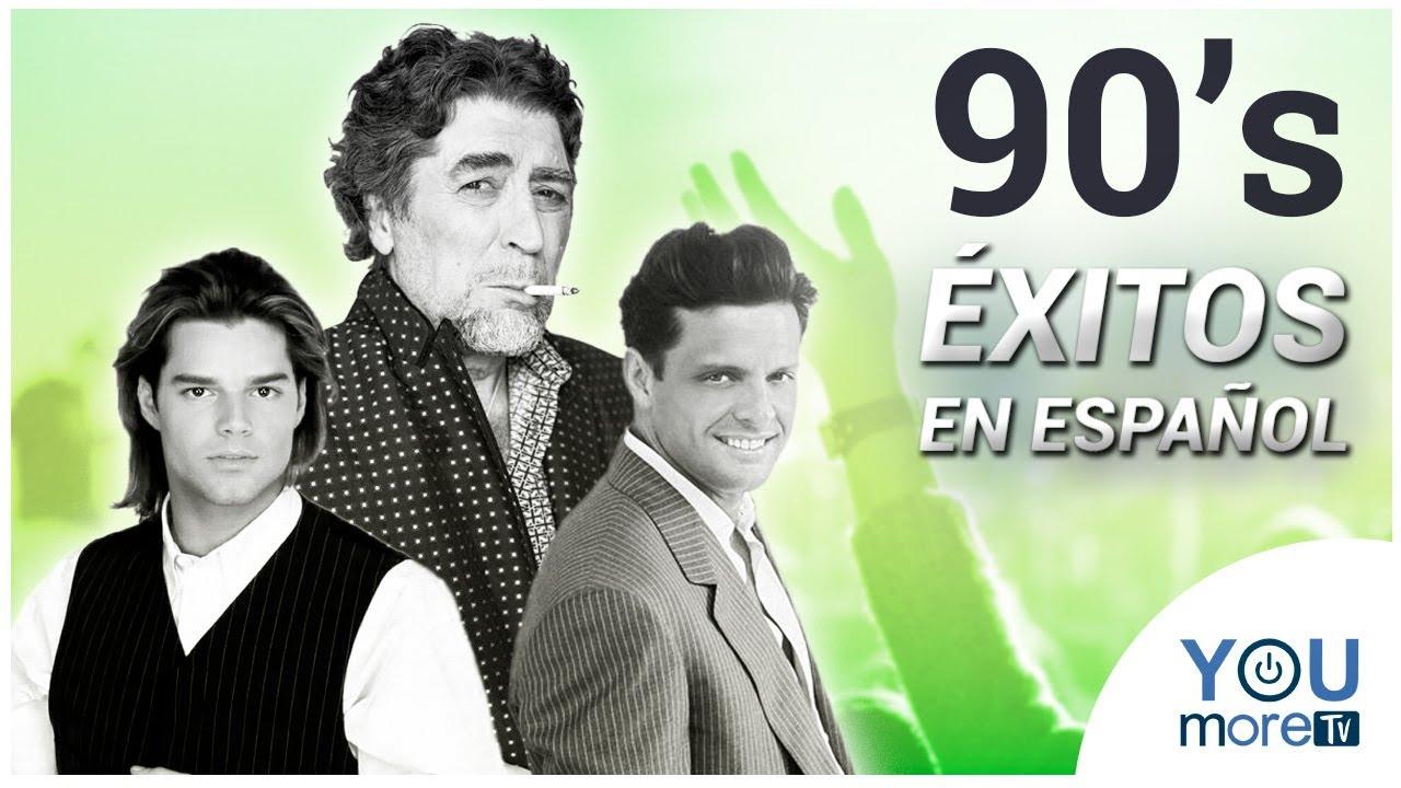 éxitos De Los 90 1 Hora De Música En Español Youtube