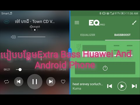 add bass to songs- របៀបបន្ថែម Extra Bassនៅលើ Android Phon,Add extra bass onAndroid