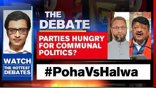 Arnab Goswami Debates: Parties Hungry For Communal Politics?