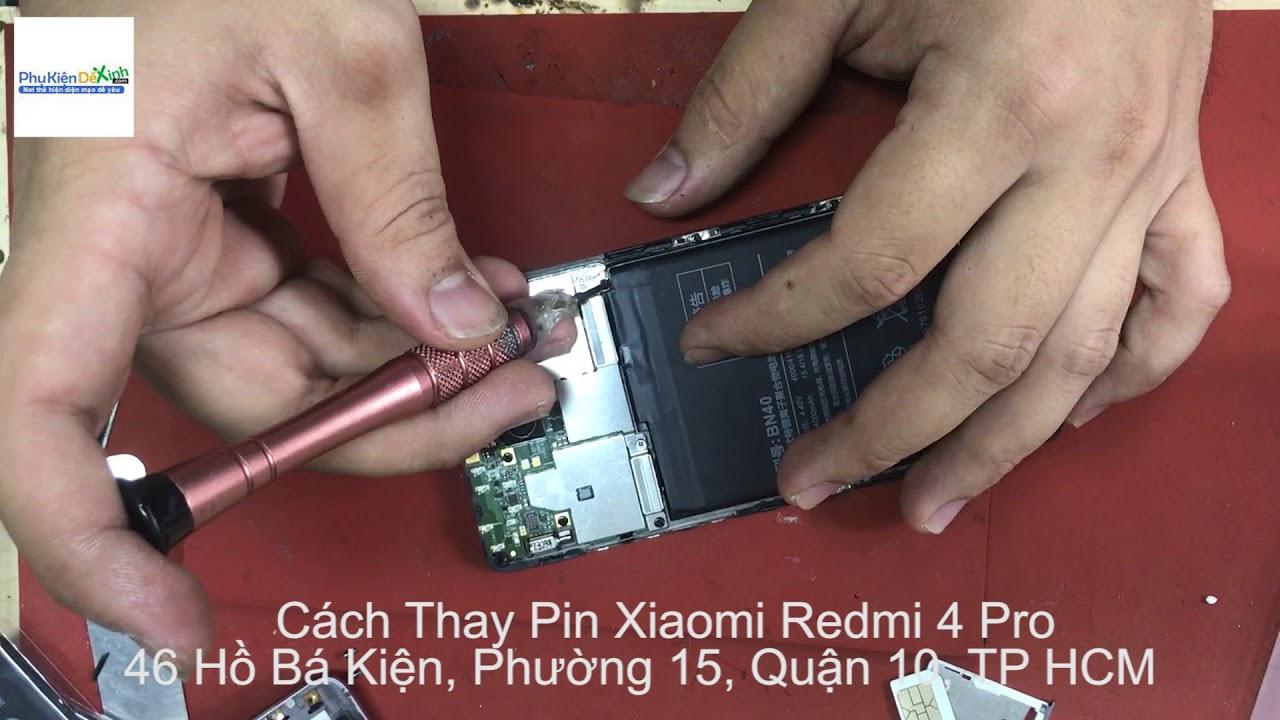 Cách Thay Pin Xiaomi Redmi 4 Pro BN40 Tại Nhà Chi Tiết