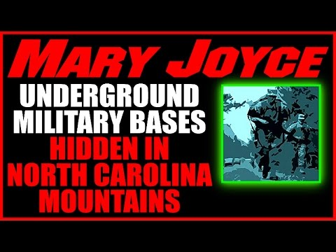 Underground Military Bases Hidden in North Carolina Mountains, Mary Joyce 7-27-15