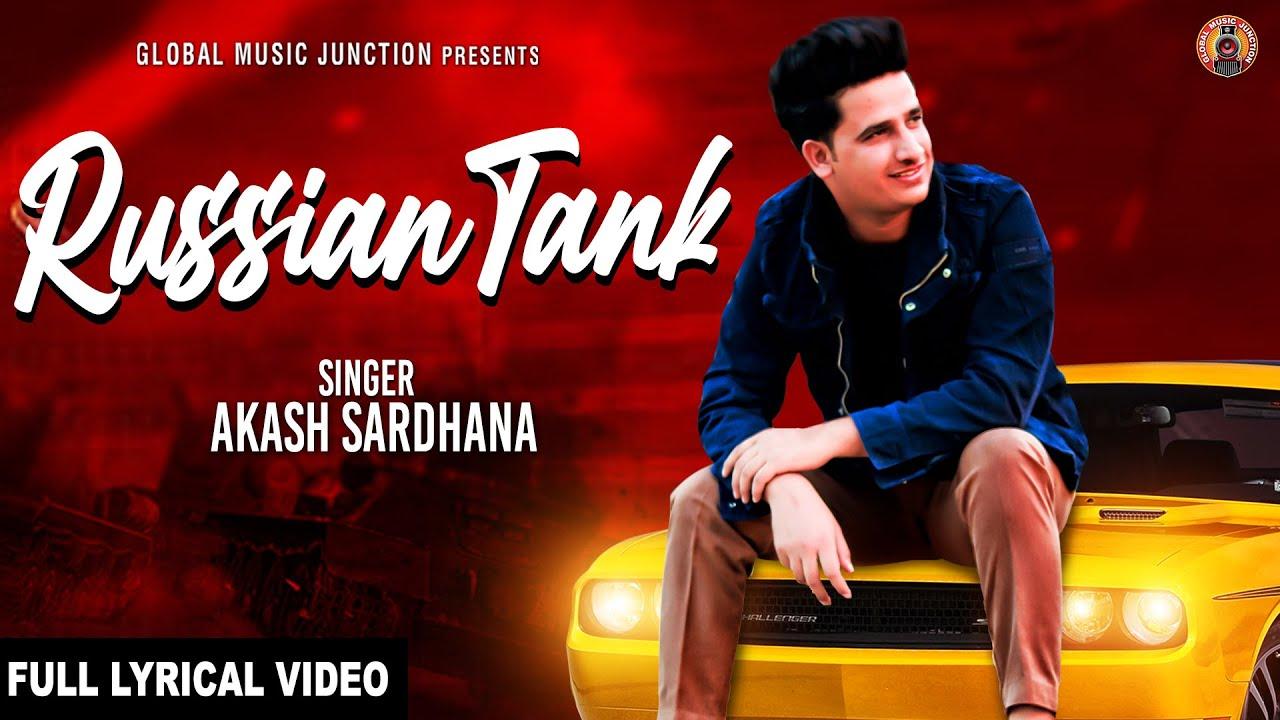 Russian Tank - Full Song | Akash Sardhana | New Haryanvi Songs Haryanavi 2020 | GMJ Haryanvi