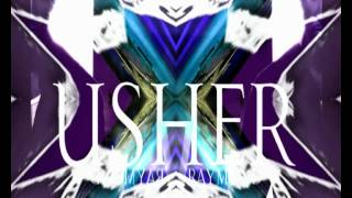 Usher - Lemme See (UltraViolet Remix) [produced by Jay Lavender] + INSTRUMENTAL
