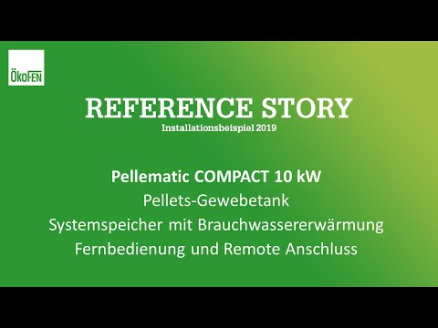 Pelletheizung Referenz Story Installation (ÖkoFEN Compact 2019)