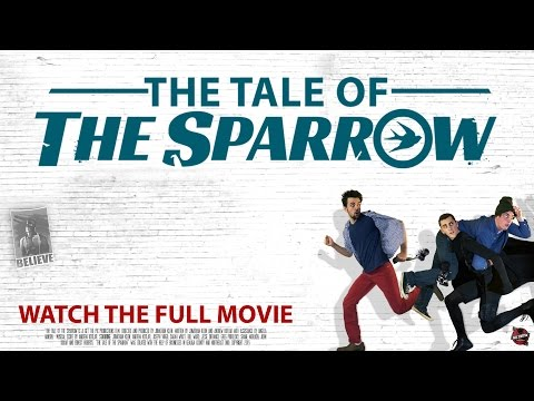 The Tale of The Sparrow | FULL MOVIE HD 1080p