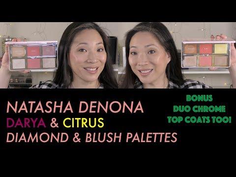 NATASHA DENONA Diamond & Blush Palettes - Darya & Citrus (plus Duo Chrome Top Coats!)