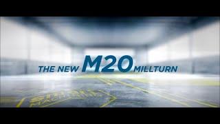 M20 MILLTURN – SMART MACHINING is now!