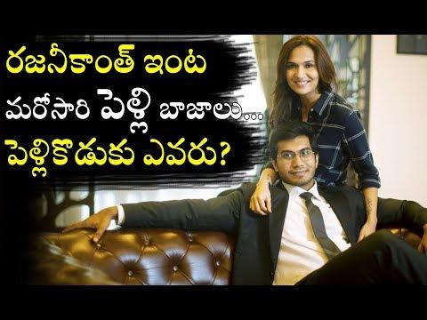 Soundarya Rajinikanth And Vishagan Vanangamudi Marriage Updates | Rajini Invites Celebrities