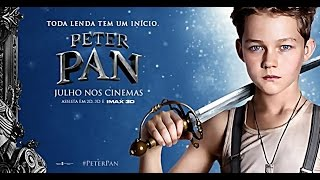 Peter Pan (2015) - Trailer Dublado