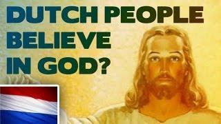 Do Dutch people believe in god?