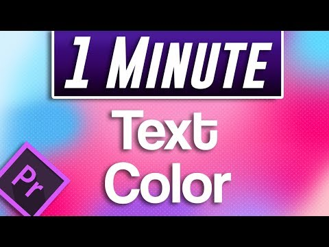 Premiere Pro - How to Change Text Color