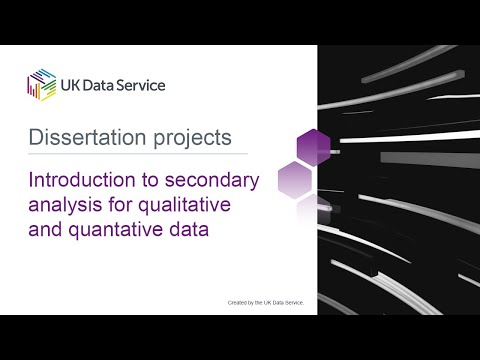 Dissertation Projects: Introduction To Secondary Analysis For Qualitative And Quantitative Data