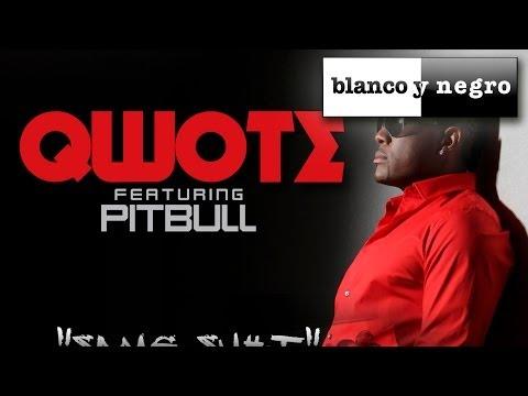 Qwote feat. Pitbull - Same Shit (Explicit)