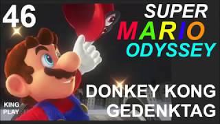 DONKEY KONG GEDENKTAG // SUPER MARIO ODYSSEY // 046 // GAMEPLAY // OHNE KOMMENTAR