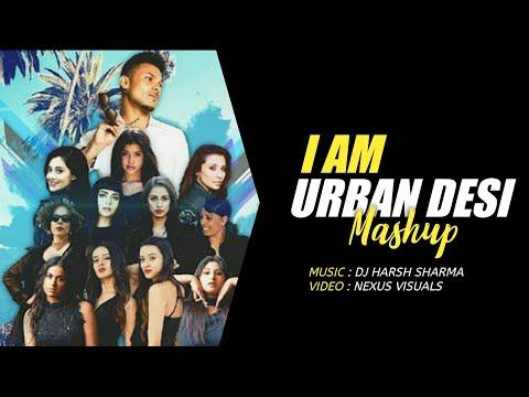 i-am-urban-dasi-mashup-2018-dj-harsh-sharma