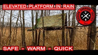 Overnight on Elevated Platform in Rain / SAFE, DRY & QUICK SURVIVAL SHELTER Video