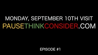 Video Daily Philosophical Challenges Examined Starting Monday Sept. 12th   Pause. Think. Consider. download MP3, 3GP, MP4, WEBM, AVI, FLV Desember 2017