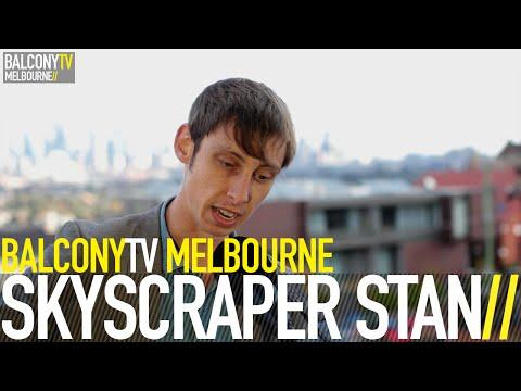 SKYSCRAPER STAN - I FELL OVER (BalconyTV)