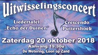 Uitwisselingsconcert Liedertafel Echo der Duinen en Crescendo Puttershoek 20 oktober 2018
