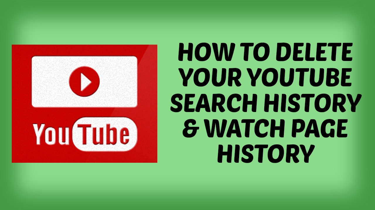 How To Delete Your Youtube Search History & Watch Page History In Hindi