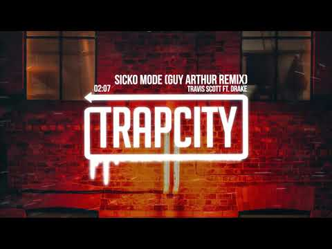 Travis Scott - SICKO MODE ft. Drake (Guy Arthur Remix)