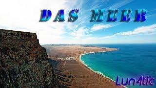 Das Meer by Lun4tic [Trance-Music]
