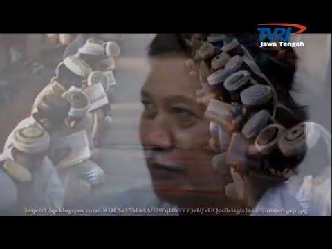 Saksi TVRI Jateng - Rindu Cak Nun. Part 3