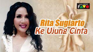 Rita Sugiarto  Ke Ujung Cinta  Visual Lirik